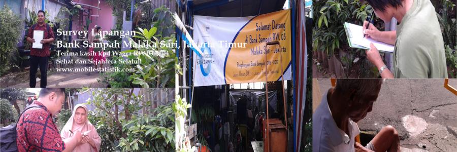 Survey Lapangan Nasabah Bank Sampah Malaka Sari, Jakarta Timur