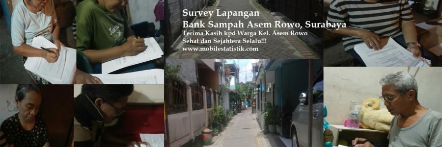 Survey Lapangan Nasabah Bank Sampah Asem Rowo, Surabaya
