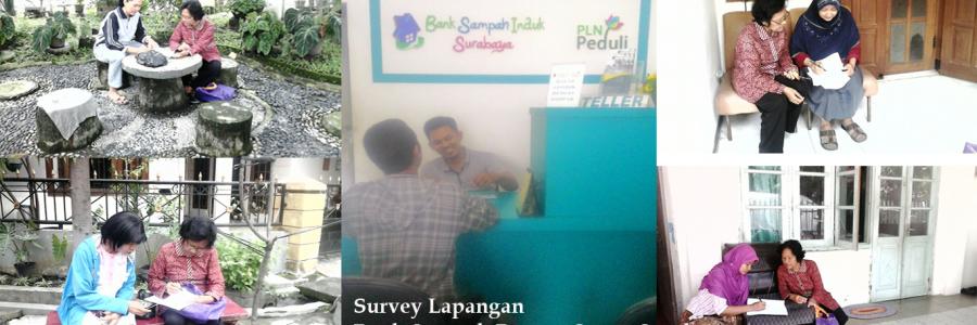 Survey Lapangan Nasabah Bank Sampah Pucang Sewu, Surabaya