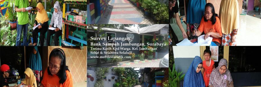 Survey Lapangan Nasabah Bank Sampah Jambangan, Surabaya