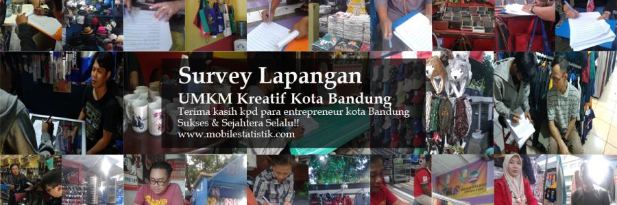 Survey Lapangan Entrepreneur UMKM Kreatif Kota Bandung