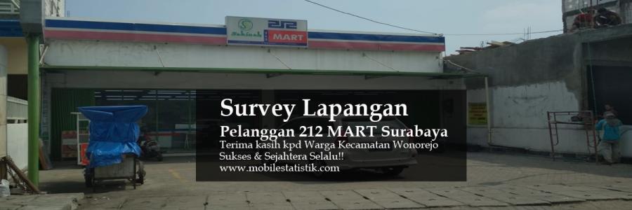 Survey Lapangan Pelanggan 212 Mart Surabaya