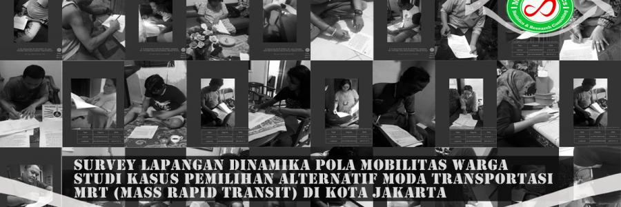 Survey Lapangan Preferensi Moda Transportasi Warga Jakarta #Part 1