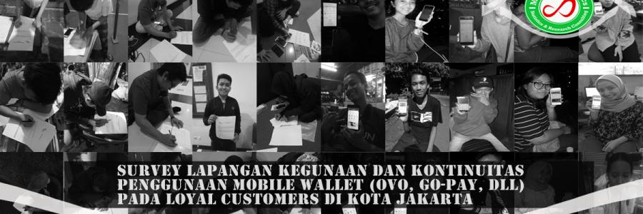 Survey Lapangan Pengguna E Wallet di Jakarta