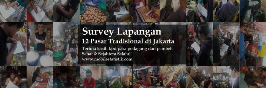 Survey Lapangan 12 Pasar Tradisional di Jakarta