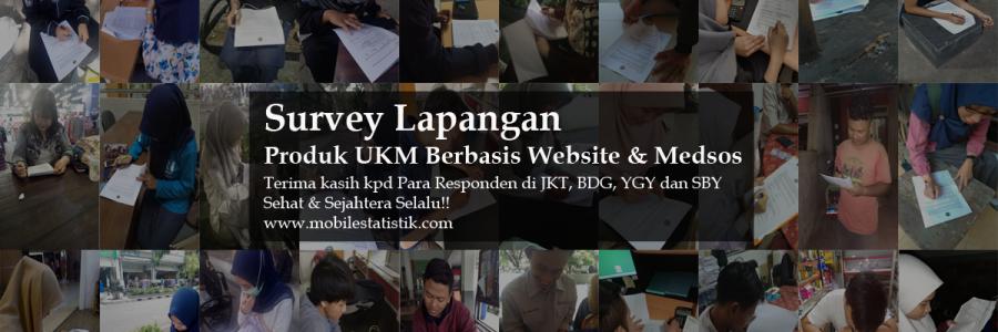 Survey Lapangan Pelanggan UKM Berbasis Website & Medsos di Jakarta, Bandung, Yogyakarta dan Surabaya