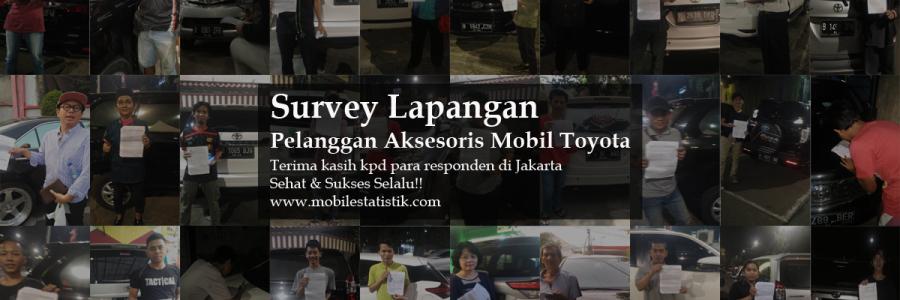 Survey Lapangan Pelanggan Aksesoris Mobil Toyota Jakarta