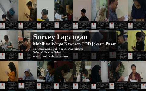 Survey Lapangan Mobilitas Warga Kawasan TOD Jakarta Pusat