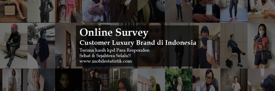 Online Survey Customer Luxury Brand di Indonesia