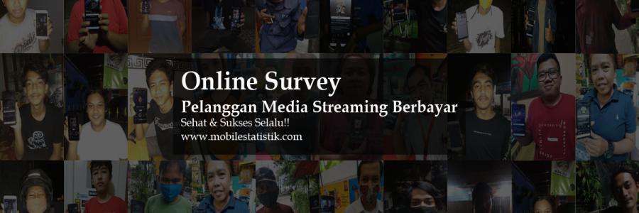 Online Survey Pelanggan Media Streaming