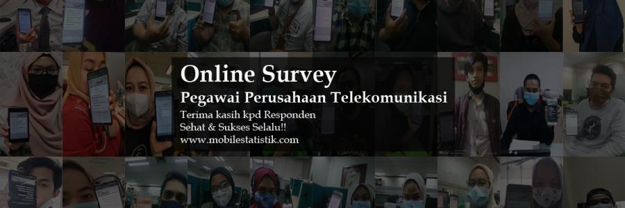 Online Survey Pegawai Perusahaan Telekomunikasi